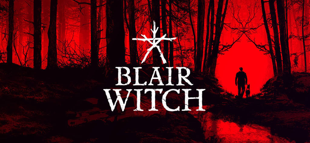 'Blair Witch' to Continue Reign of Terror in Chilling New Video Game