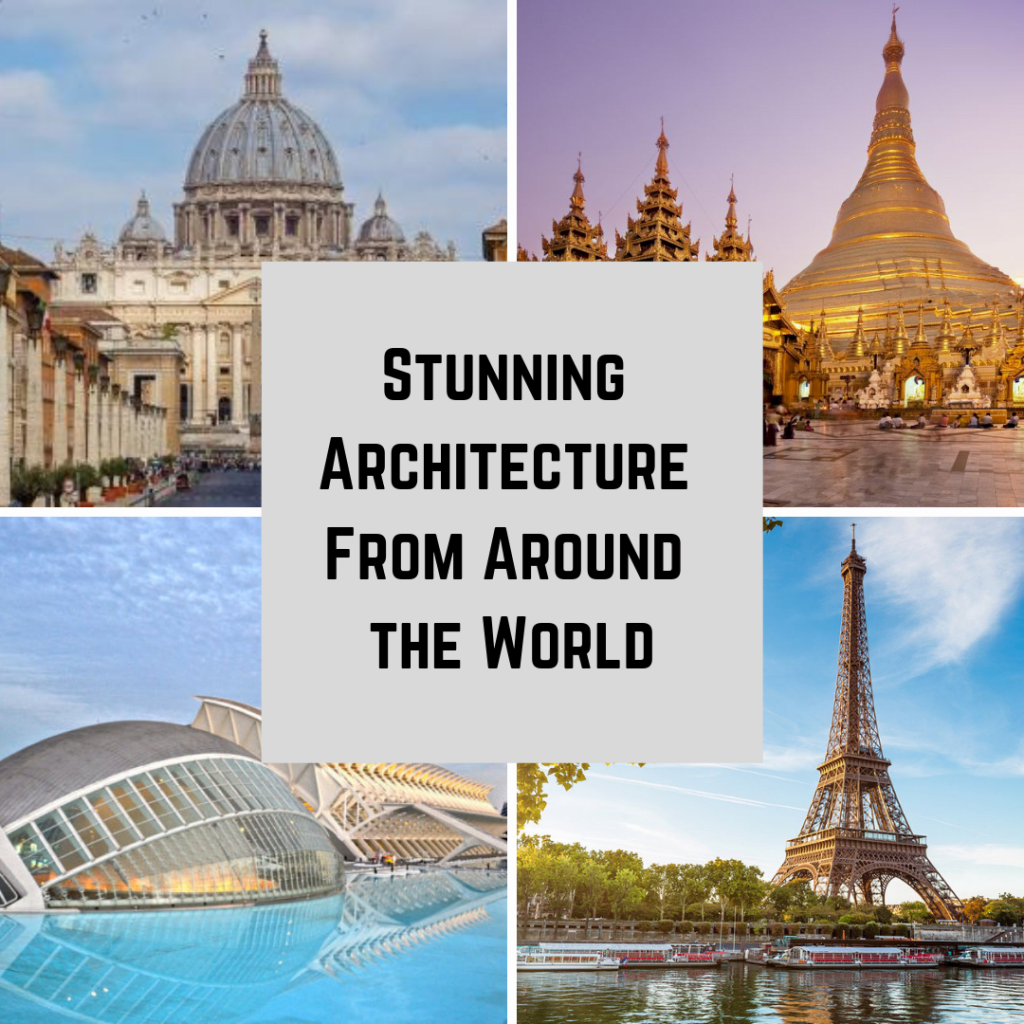30 Examples of Stunning Architecture Around the World