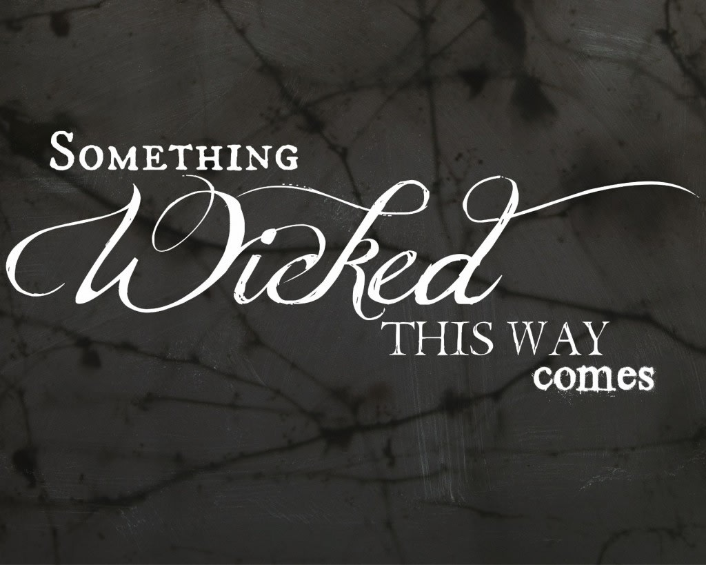 Something Wicked (Part 2)