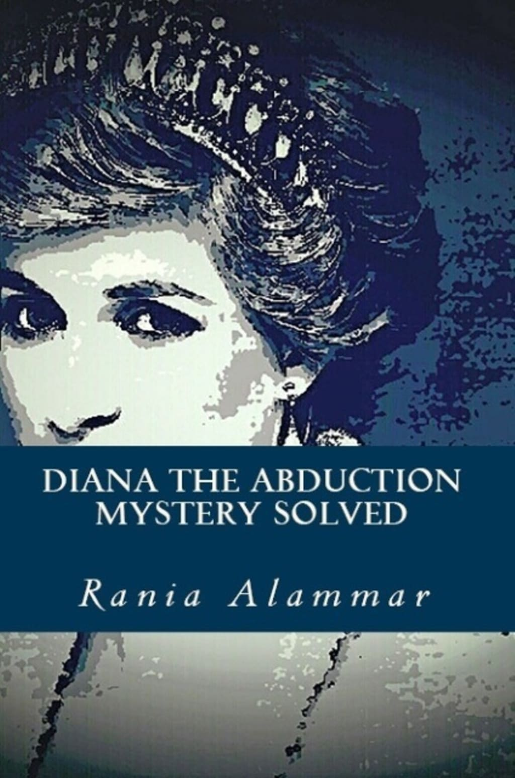 'Diana The Abduction Mystery Solved' - Interview with Rania Alammar