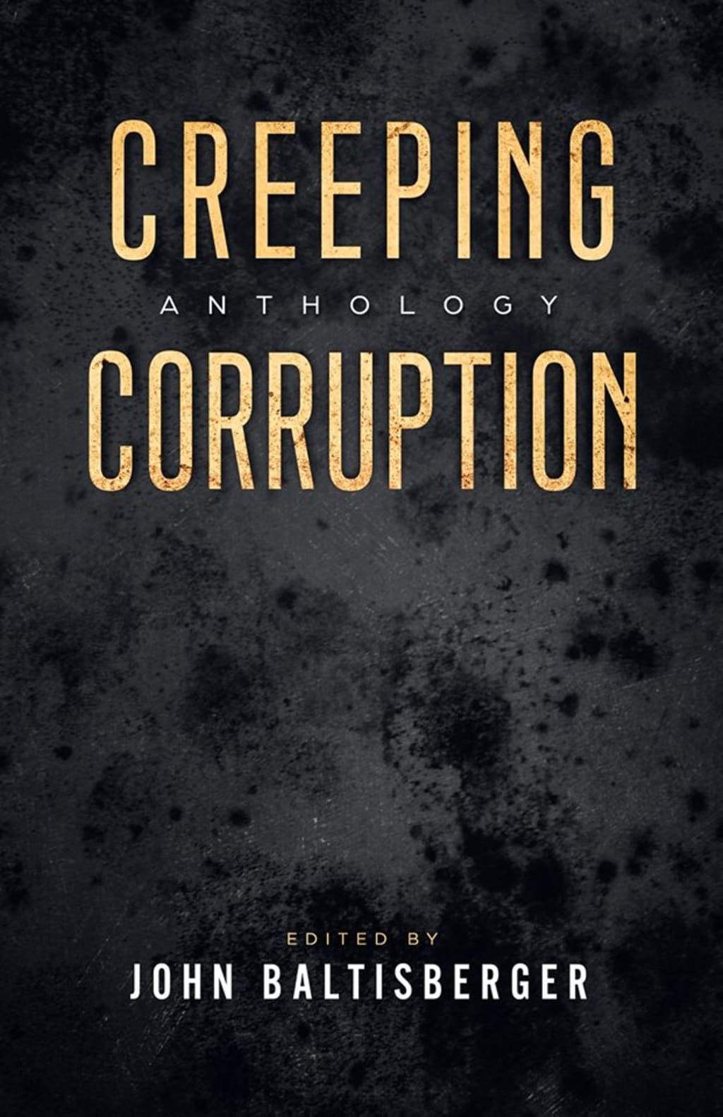 Reed Alexander's Horror Review of 'Creeping Corruption' (2019)