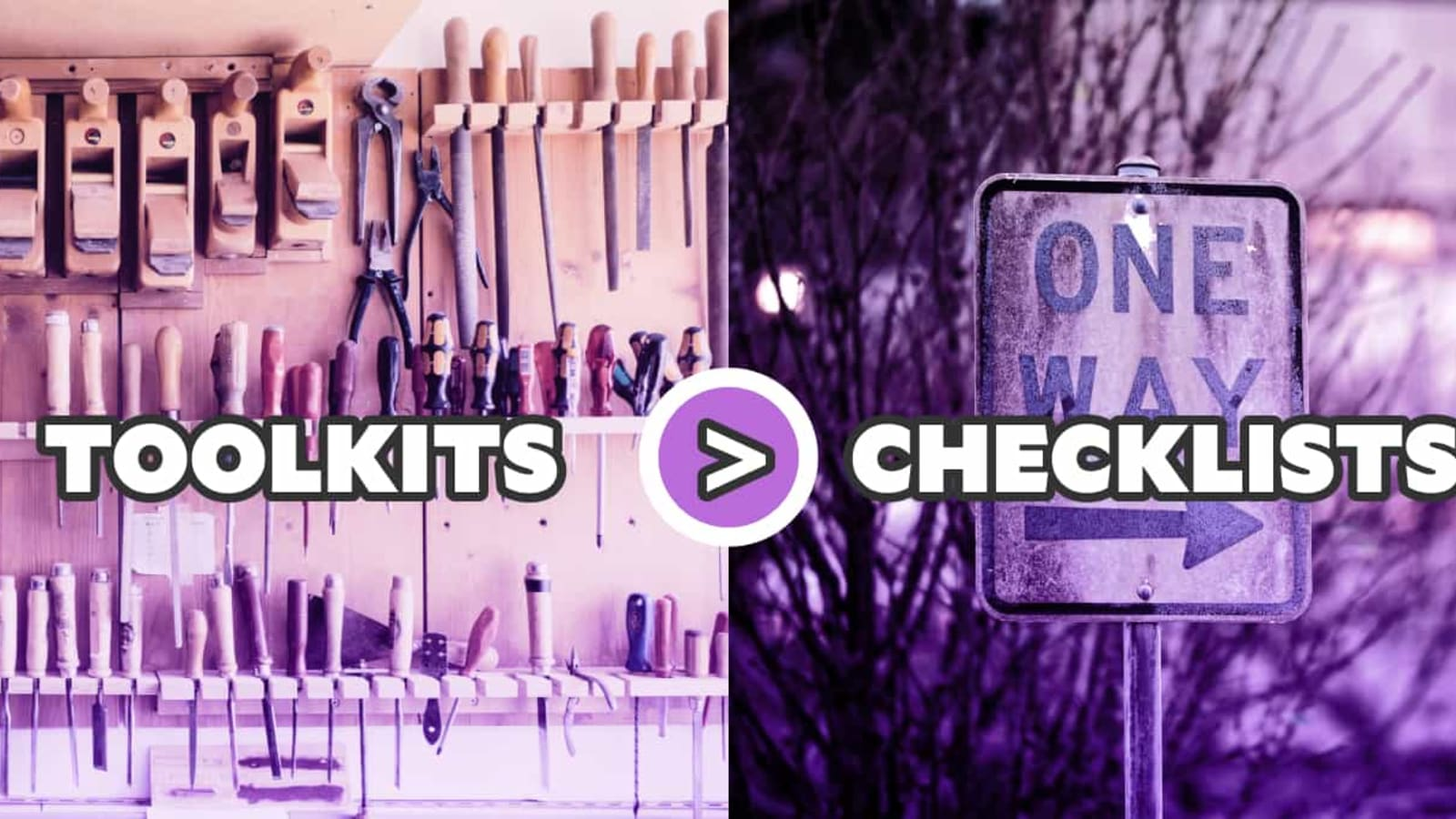 Toolkits Over Checklists