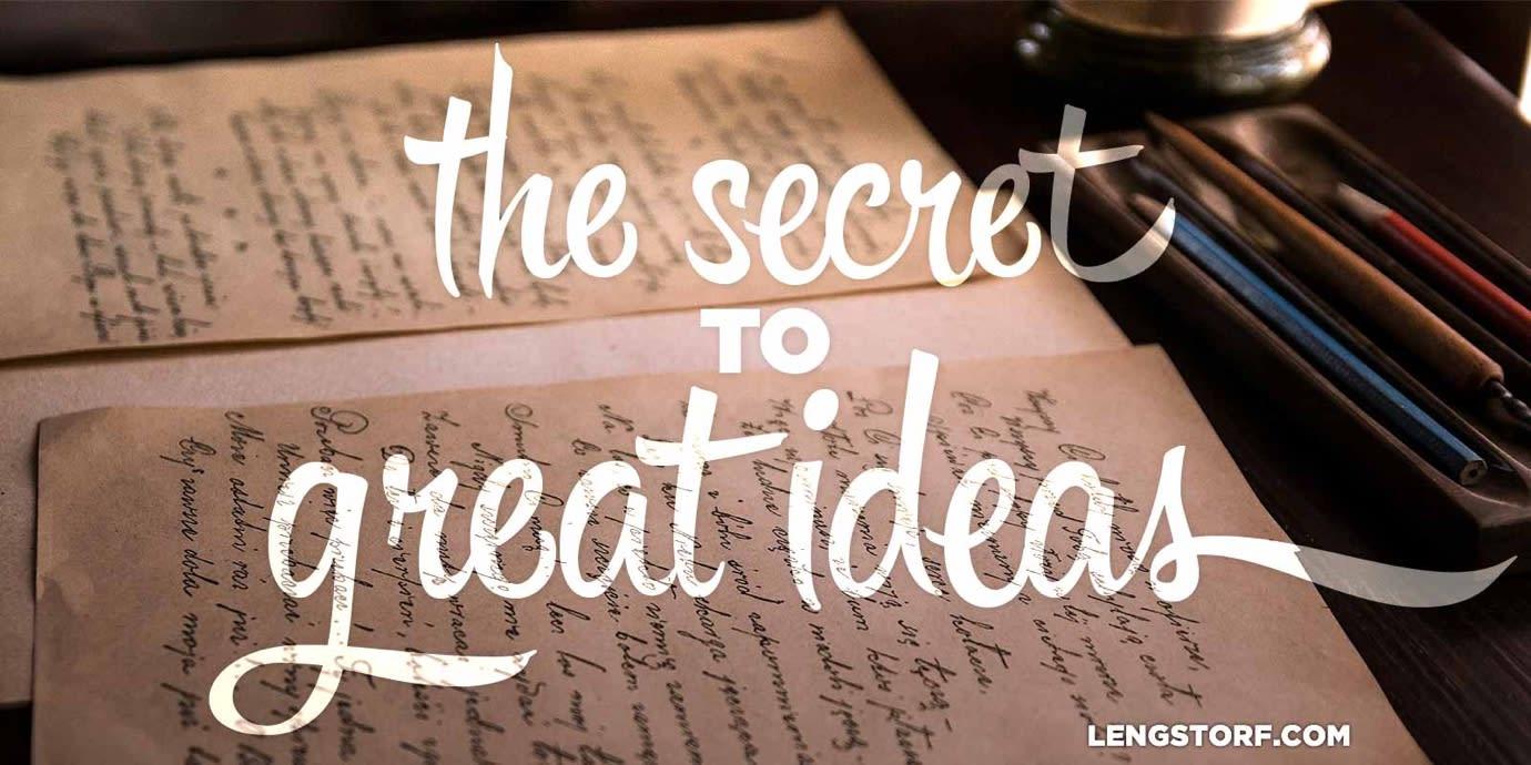 The secret to good ideas: write everything down.