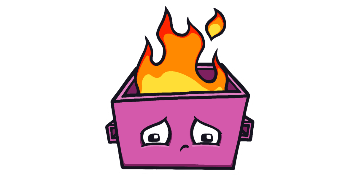 A drawing of a dumpster fire.