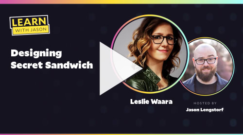Designing Secret Sandwich (with Leslie Waara)