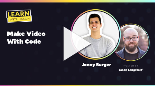 Make Video With Code (with Jonny Burger)