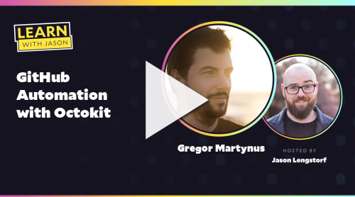 GitHub Automation with Octokit (with Gregor Martynus)