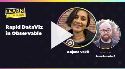 Rapid DataViz in Observable (with Anjana Vakil)
