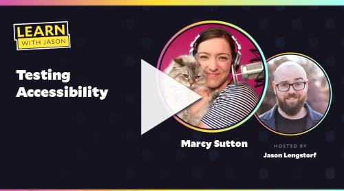 Testing Accessibility (with Marcy Sutton)