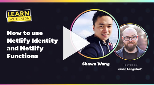 How to use Netlify Identity and Netlify Functions (with Shawn Wang)