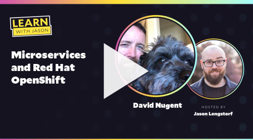 Microservices and Red Hat OpenShift (with David Nugent)