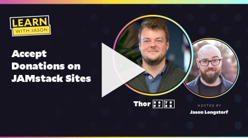 Accept Donations on JAMstack Sites (with Thor 雷神)