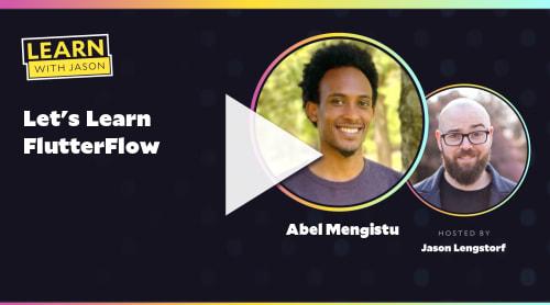Let's Learn FlutterFlow (with Abel Mengistu)