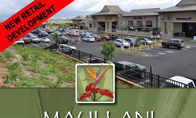 Maui Lani Shopping Center - Retail - Lease - Property View