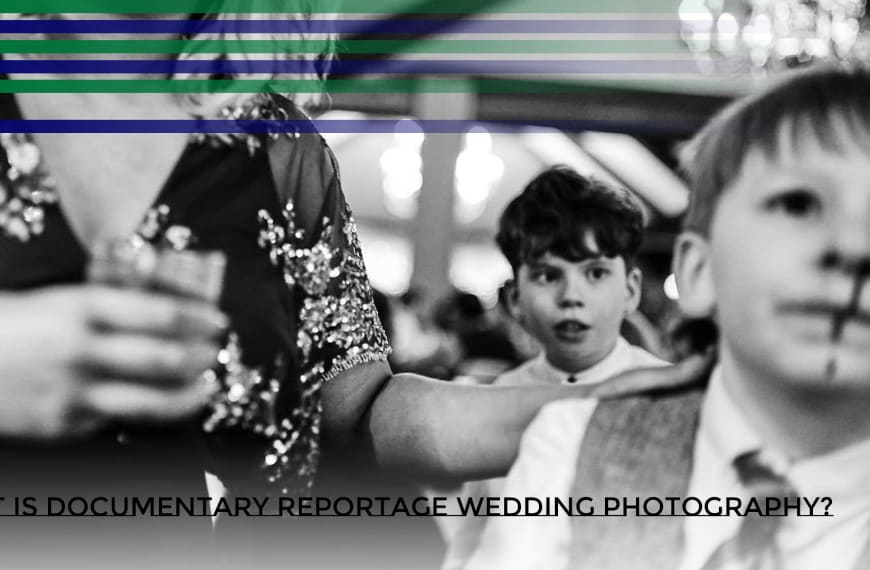 Documentary Reportage Wedding Photography & Its Luxurious History.