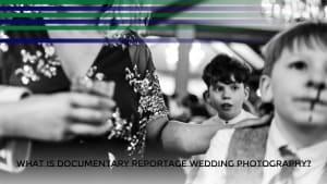 What is Documentary Reportage Wedding Photography? Award Winning Documentary Wedding Photographer Limerick Ireland