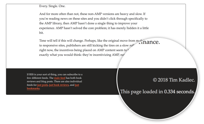 Tim Kadlec's site shows how long the page took to load in the footer