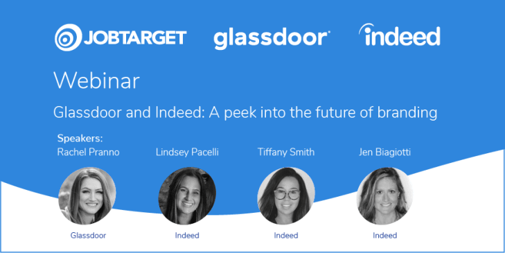 Glassdoor and Indeed: A Peek Into the Future of Branding