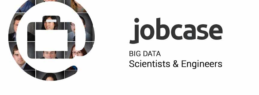 Jobcase: Big Data Scientists and Engineers