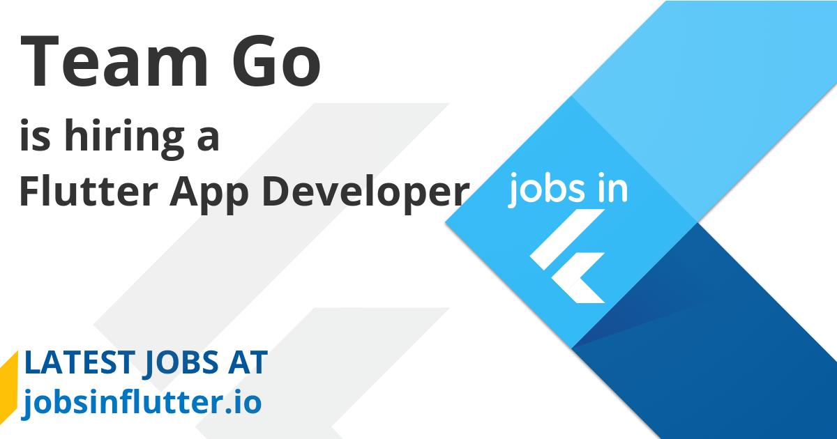Team Go Is Hiring A Flutter App Developer In San Francisco Bay Area Jobs In Flutter