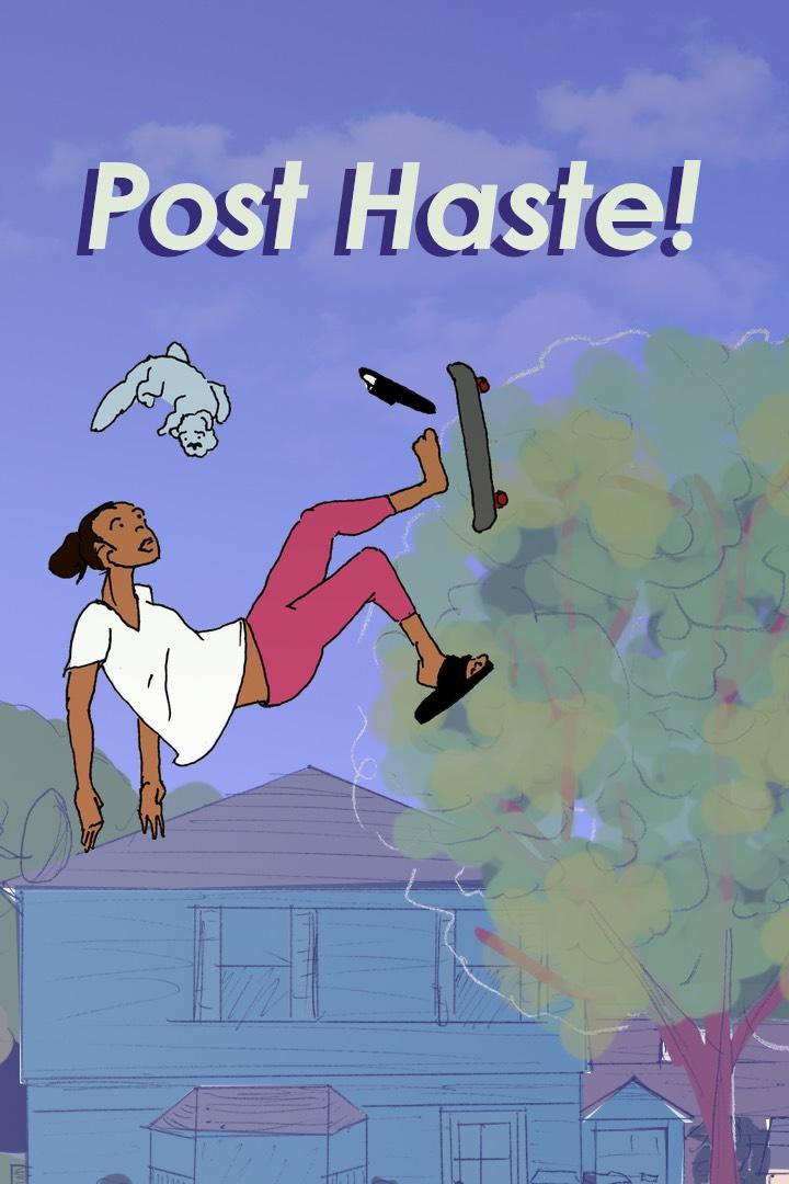 Post Haste!