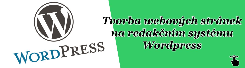 Tvorba webových stránek na redakčním systému Wordpress