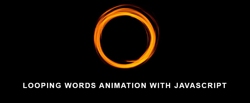 How to create looping words animation with javascript