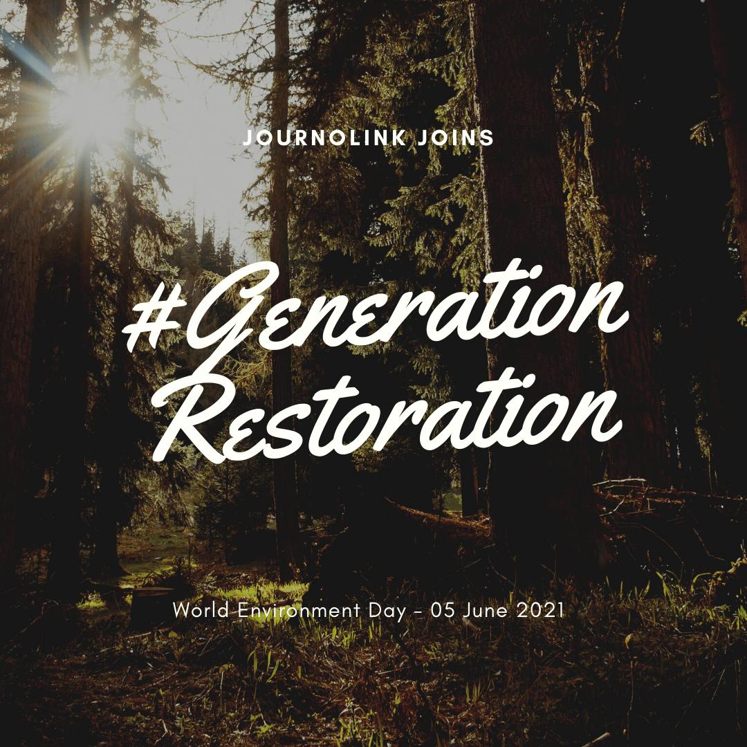 JournoLink joins #GenerationRestoration for World Environment Day