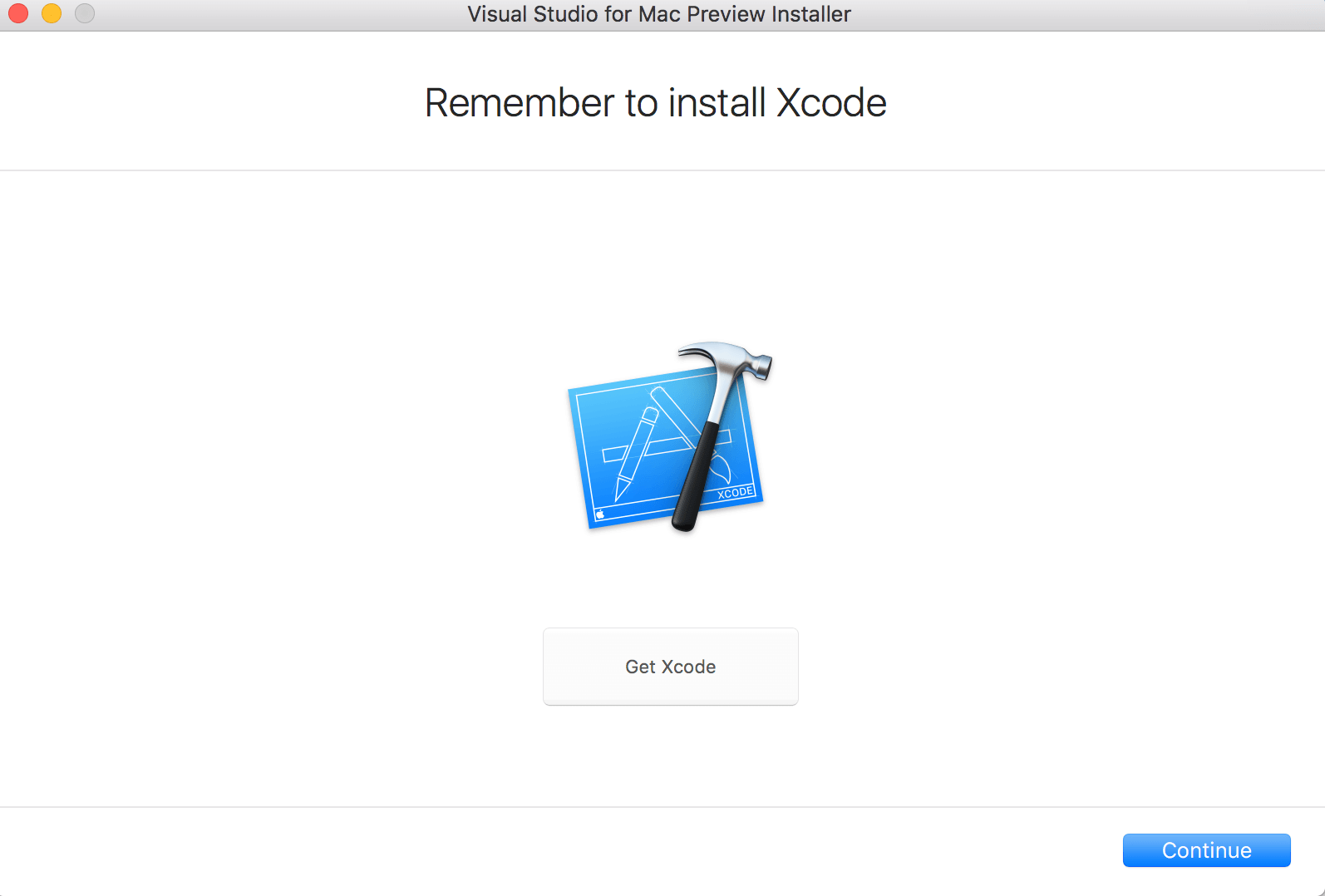 Remember to install Xcode