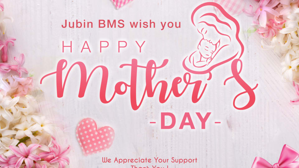 JubinBMS Happy Mothers Day