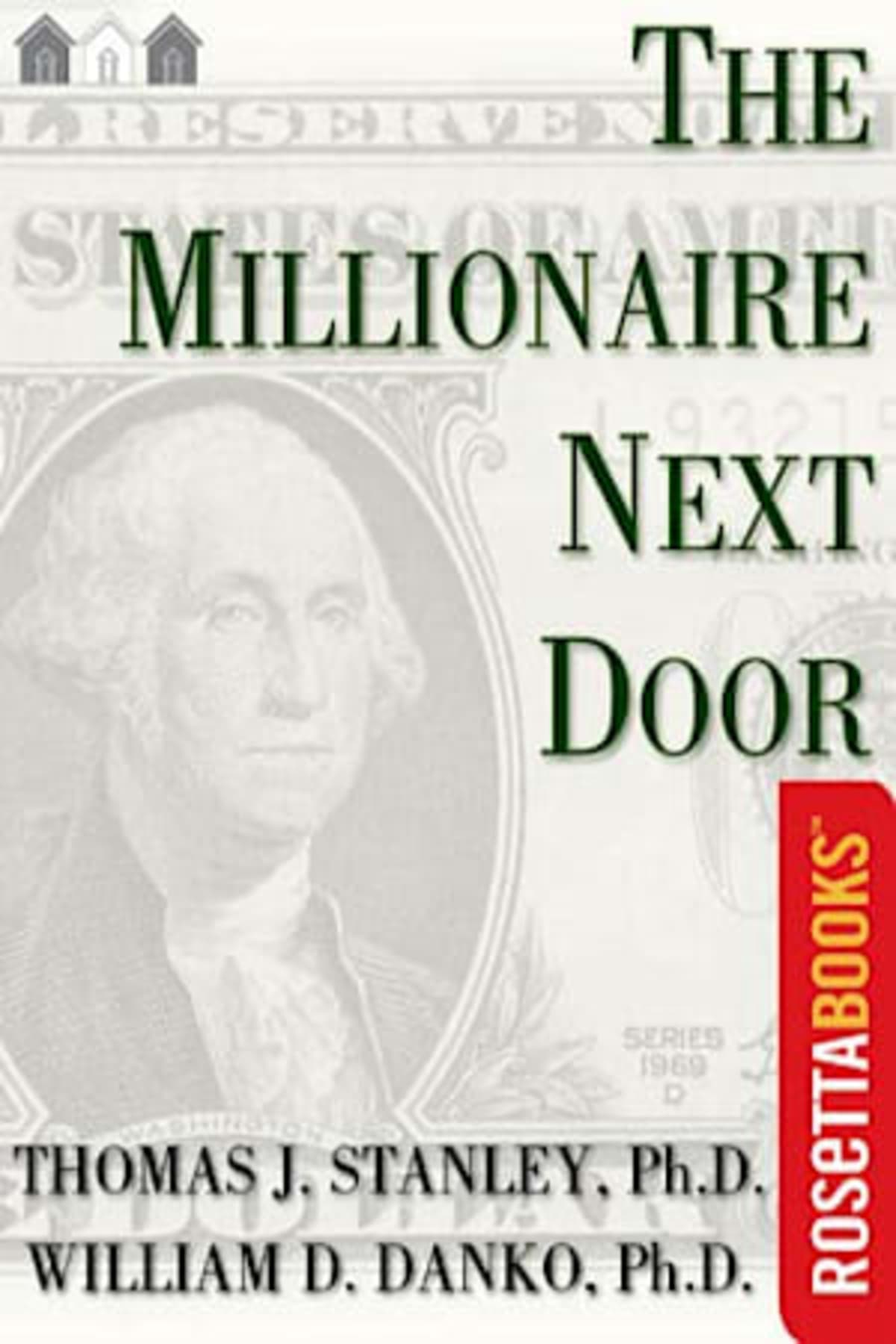 Book cover of The Millionaire Next Door by Thomas J. Stanley and William D. Danko