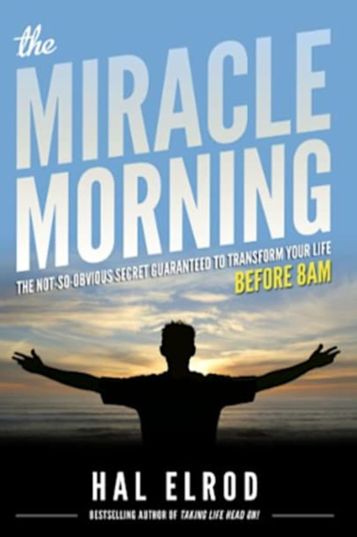 Book cover of The Miracle Morning by Hal Elrod