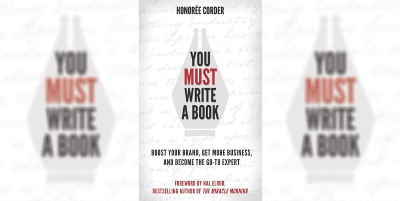 You Must Write A Book! A Review Of Honorée Corder's Latest Inspiration