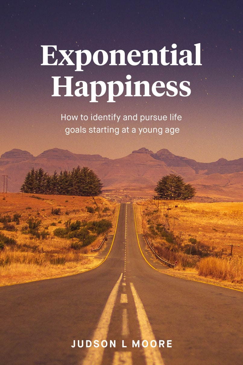 Book cover of Exponential Happiness by Judson L Moore