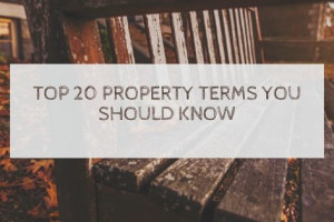 Top 20 property terms you should know