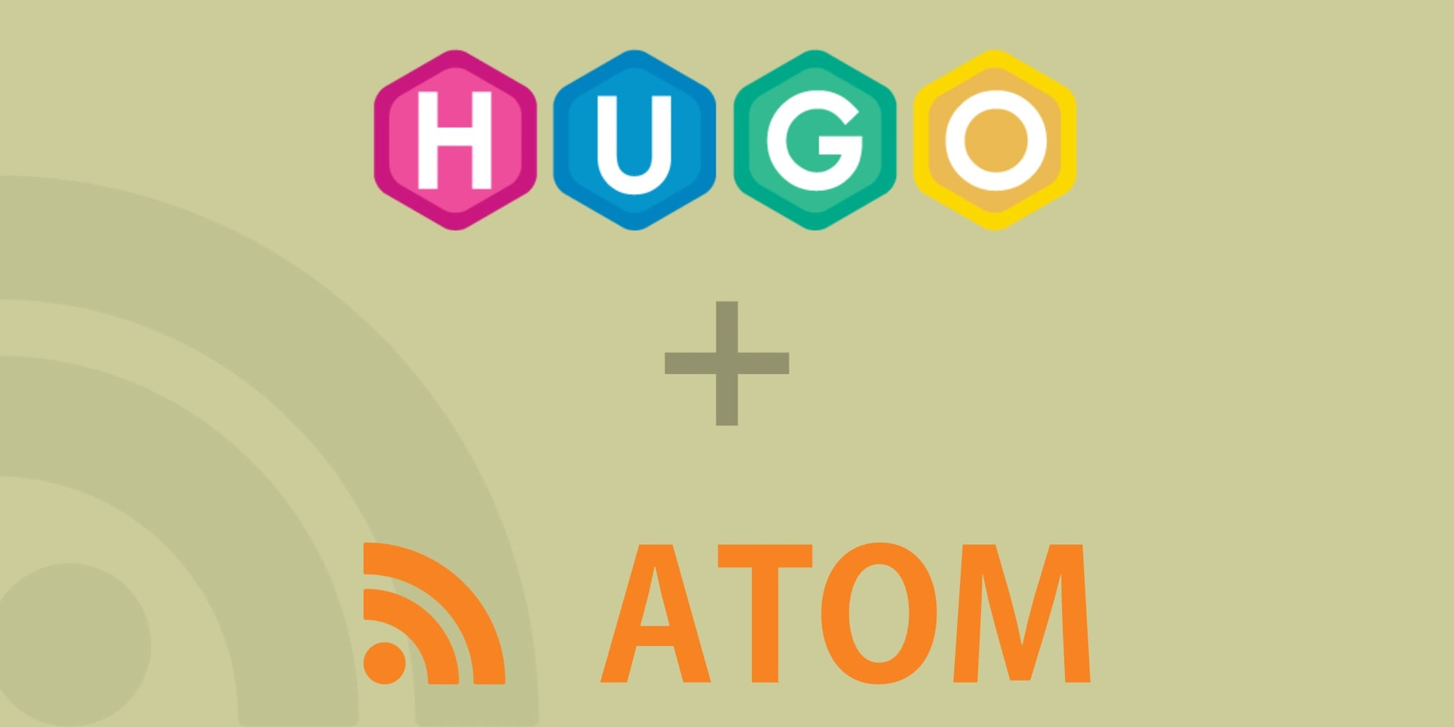 Hugo Atom Syndication XML Template (Better RSS)