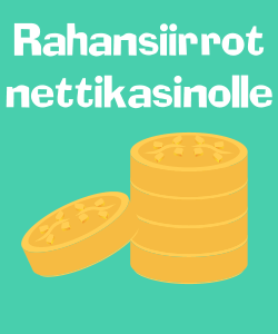 Rahansiirrot nettikasinolle