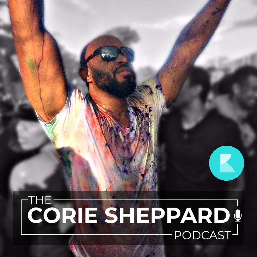 The Corie Sheppard Podcast