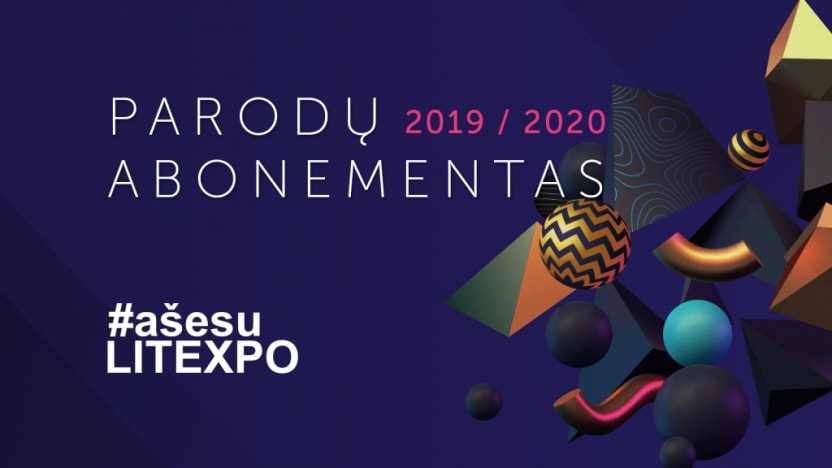 Events 2020.Litexpo Parodų Abonementas 2019 2020 Kakava Lt