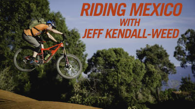 Riding Mexico with Jeff Kendall-Weed