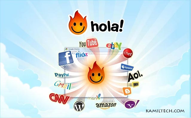 Hola The Better Internet for Google Chrome | kamiltech.com