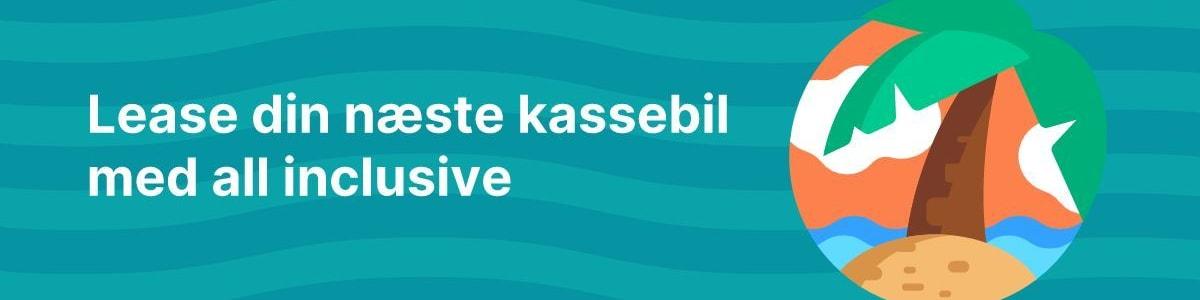 Billede af artiklen: Kassebil.dk introducerer leasing med all inclusive 🌴