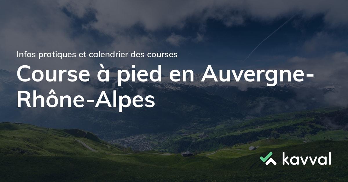 Calendrier Trail Rhone Alpes 2022 🏃 Calendrier des courses en Auvergne Rhône Alpes en 2021 : trails