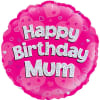 Happy Birthday Mum Pink Balloon - 18inch Foil