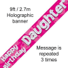 Pink Happy Birthday Daughter 9ft/2.7m Holographic Banner
