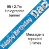 Blue Happy Birthday Dad 9ft/2.7m Holographic Banner