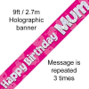 Pink Happy Birthday Mum 9ft/2.7m Holographic Banner