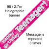 Pink Happy Birthday Teenager 9ft/2.7m Holographic Banner
