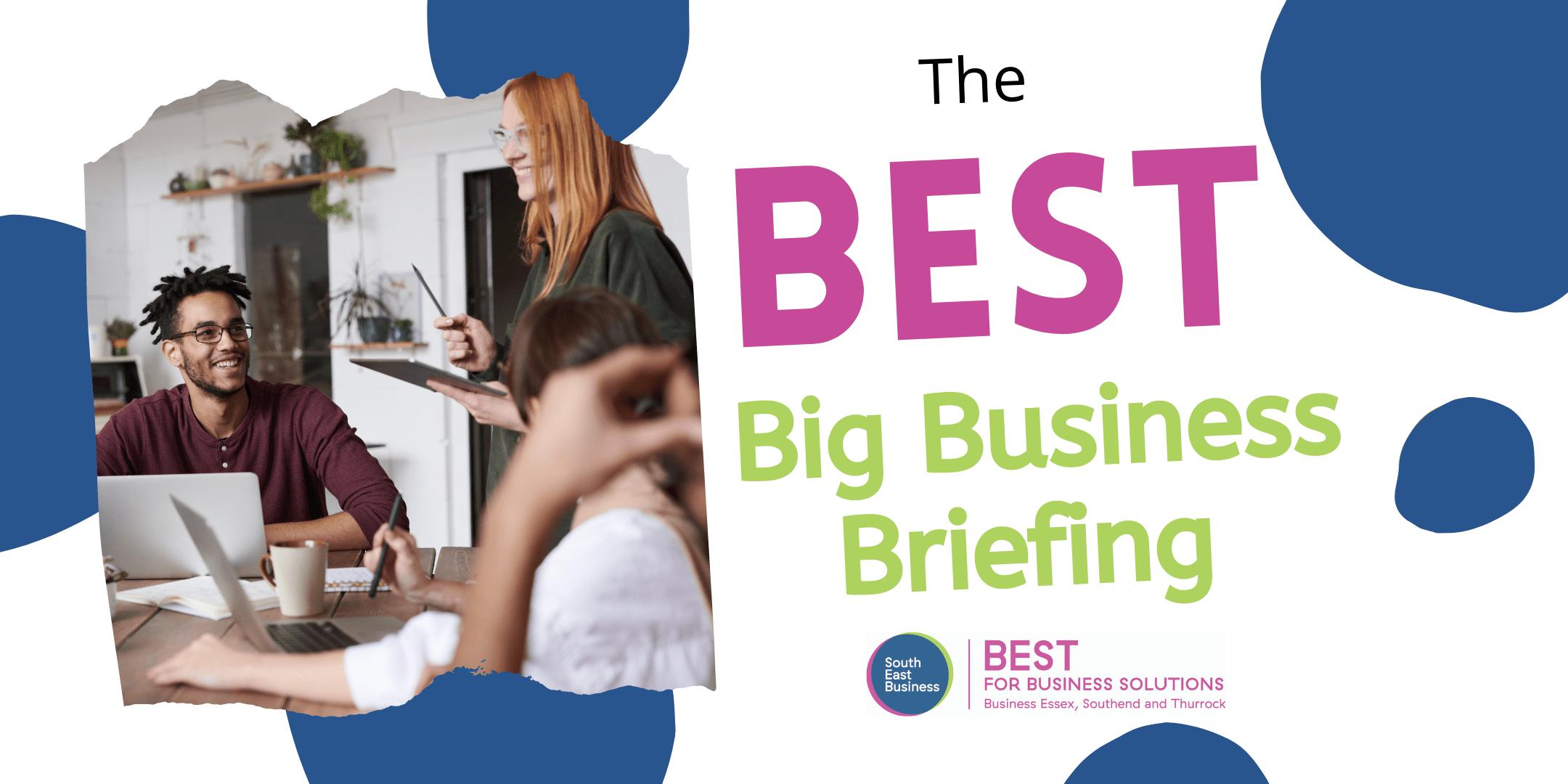 BEST Growth Hub Big Business Briefing - 25 November 2020