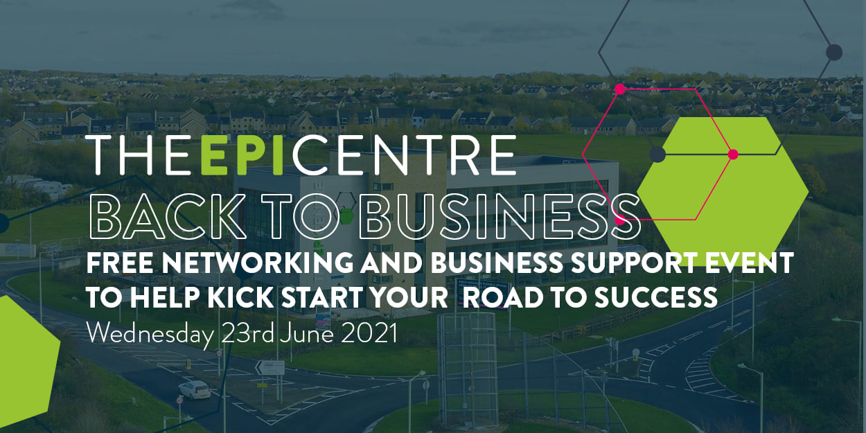 The EpiCentre 'Back to Business' - Wednesday, 23 June 2021